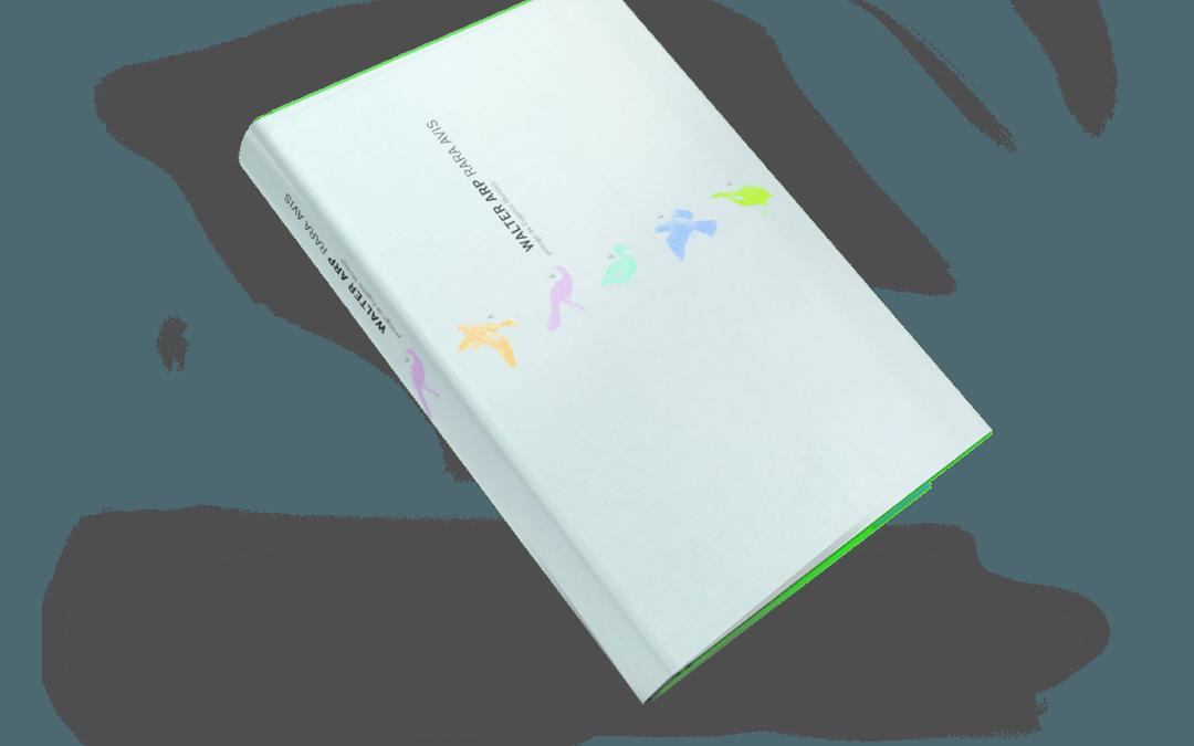 Libro: Walter Arp Rara Avis